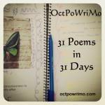 OCTPOWRIMO…POEM # 17